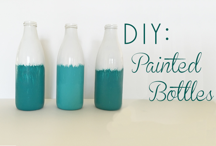 DIY: Painted Bottles