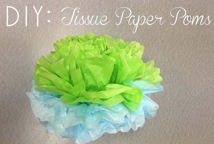 DIY: Tissue Paper Pom Poms