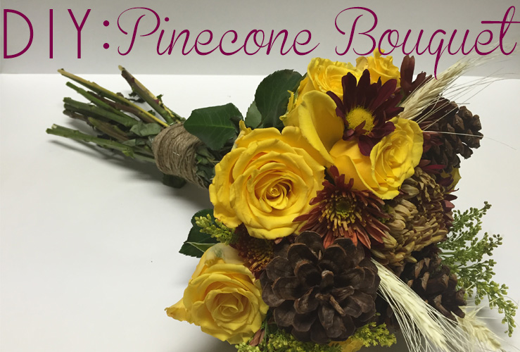 DIY: Pinecone Bouquet