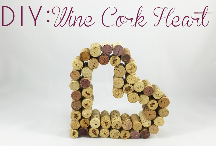 DIY: Wine Cork Heart