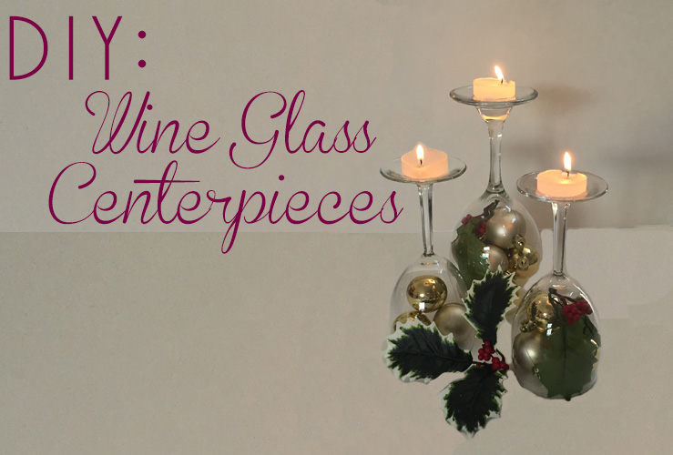 DIY: Holiday Wine Glass Centerpieces