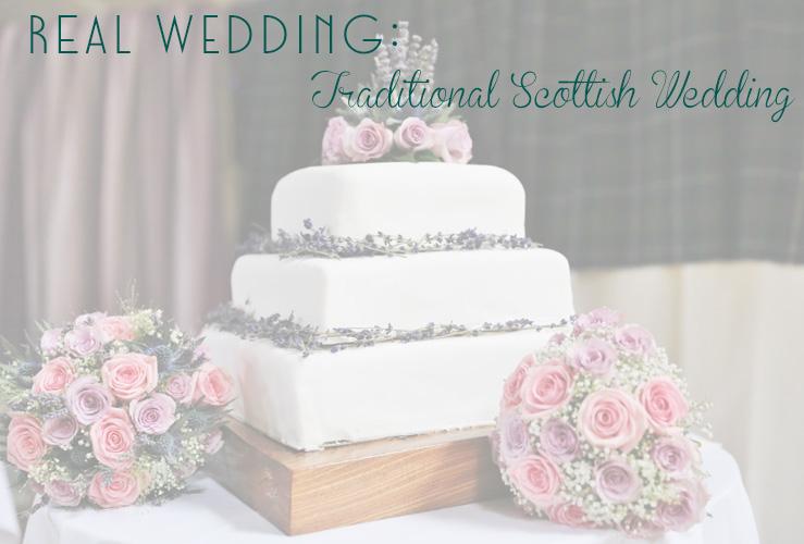 Real Wedding: Eilidh Ann + Alasdair's Traditional Scottish Wedding