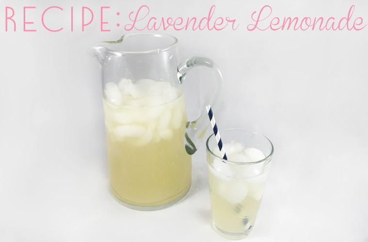 Recipe: Lavender Lemonade