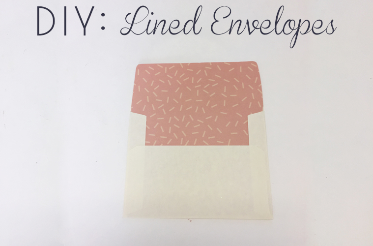 DIY: Lined Envelopes