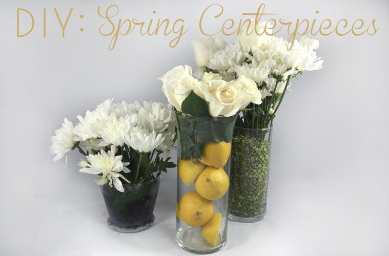 DIY: Spring Floral Centerpieces