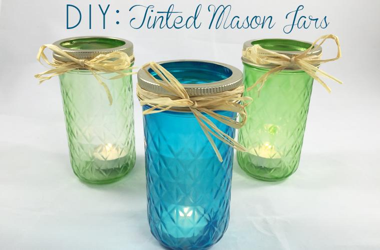 DIY: Tinted Mason Jars