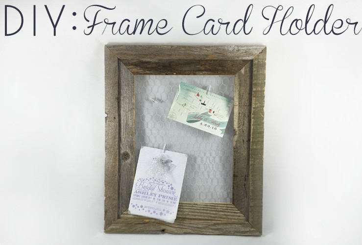 DIY: Wire Frame Card Holder