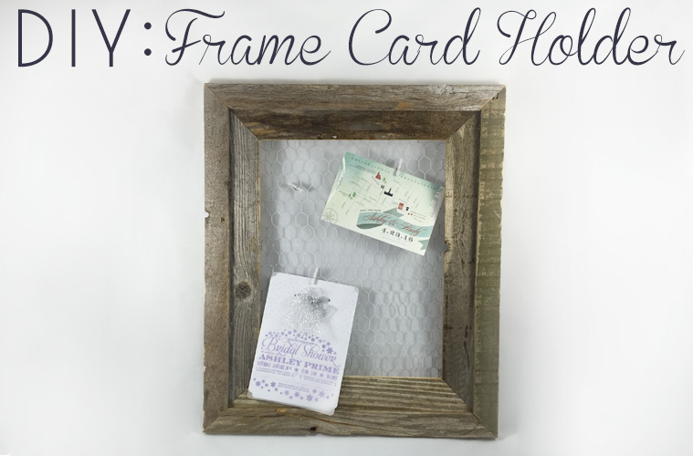 DIY: Wire Frame Card Holder - DIY Bride