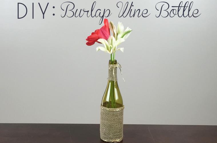 DIY: Burlap Wine Bottles
